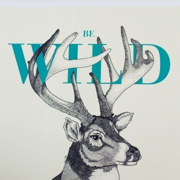 Lámina Be Wild, by Antic&Chic